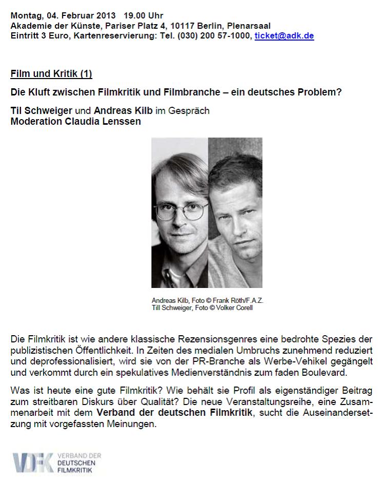 Film und Kritik: Til Schweiger und Andreas Kilb im Gespräch
